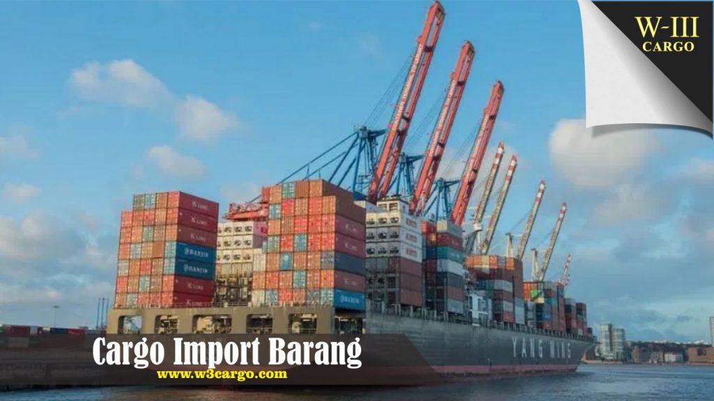 Pelaksanaan Layanan dan Regulasi Cargo Barang Import