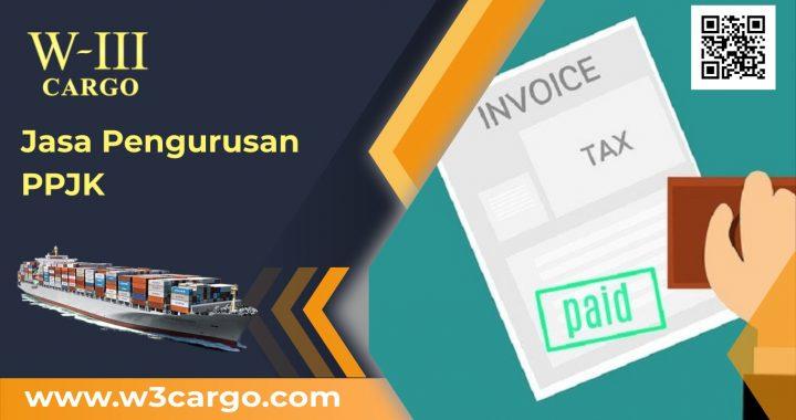 Layanan Jasa Pengurusan Kepabeanan (PPJK) Profesional W3Cargo